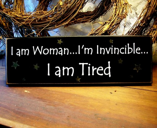 i_am_woman__im_invincible__i_am_tired_80fab353