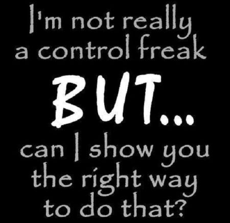1-I-m-not-really-a-control-freak-funny-quote
