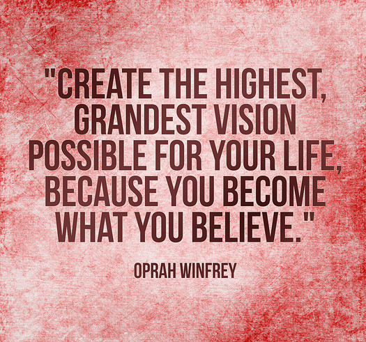 Create-the-highest-grandest-vision-possible-for-your-life