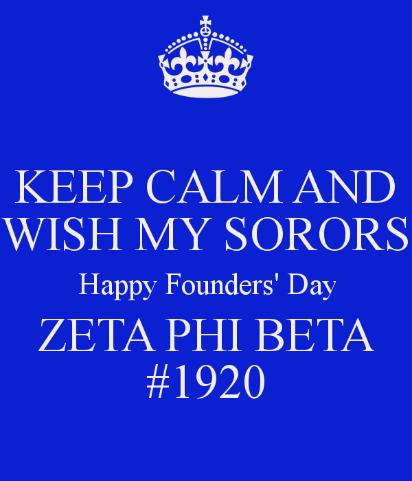 keep-calm-and-wish-my-sorors-happy-founders-day-zeta-phi-beta-1920.png