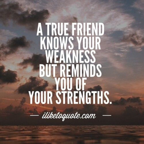 a1e5165d804b32c0cb9441376ca79c50--friendship-sayings-friendship-quotes-inspirational