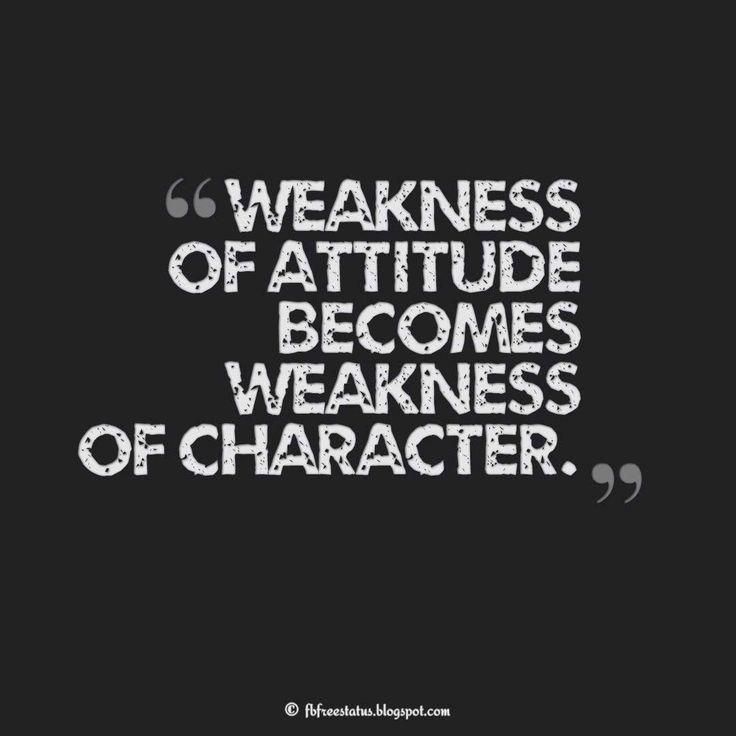 4fb72910f13686ccc18cb9c0b2a5f58a--weakness-quotes-author-quotes