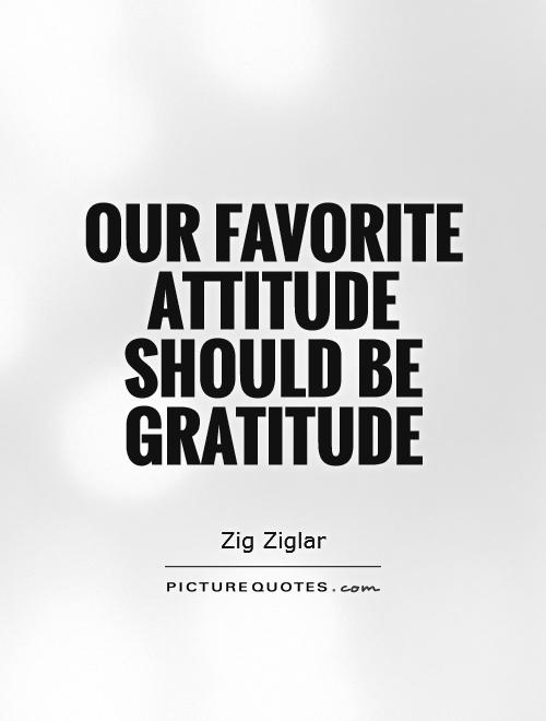 our-favorite-attitude-should-be-gratitude-quote-1